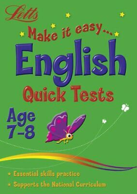 English Age 7-8: Quick Tests (Letts Make It Easy) by Fidge, Louis Book The Cheap