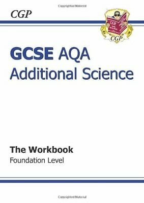 GCSE Additional Science AQA Workbook - Foundation by CGP Books Paperback Book