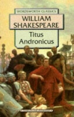 Titus Andronicus (Wordsworth Classics) by Shakespeare, William Paperback Book