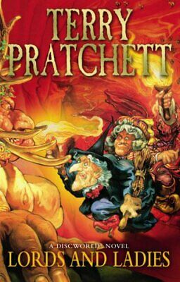 Lords And Ladies: (Discworld Novel 14) (Discwor... by Pratchett, Terry Paperback