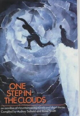 One Step in the Clouds: An omnibus of Mountaineering Novels and Shor... Hardback