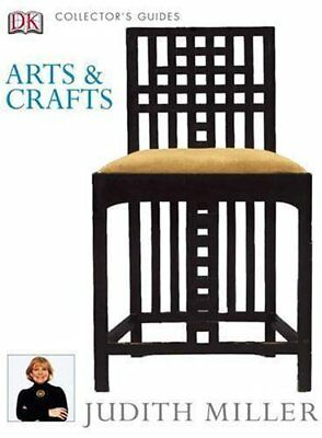Arts and Crafts (Collector's Guides) by Miller, Judith Hardback Book The Cheap