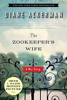 The Zookeeper's Wife: A War Story by Ackerman, Diane Paperback Book The Cheap