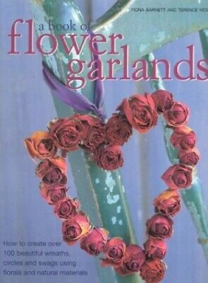 A Book of Flower Garlands by Moore, Terence Paperback Book The Cheap Fast Free