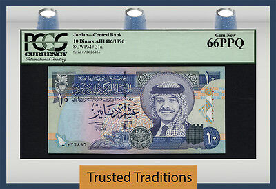 TT PK 31a 1996 JORDAN 10 DINARS CENTRAL BANK PCGS 66 PPQ POP ONE NONE FINER! WOW