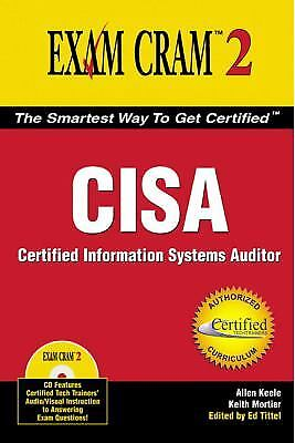 CISA Exam Cram : Certified Information Systems Auditor