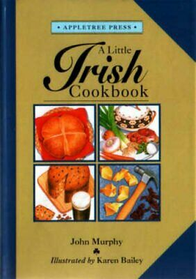 A Little Irish Cook Book (International little cookb... by Murphy, John Hardback