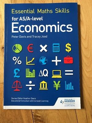 Essential Maths Skills for as/A Level Economics by Tracey Joad, Peter Davis (Pa…