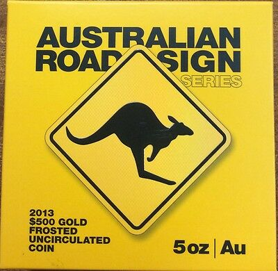 2013 $500 gold coin - Australian road sign series 5oz gold coin