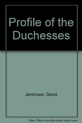 Profile of the Duchesses by Jenkinson, David Hardback Book The Cheap Fast Free
