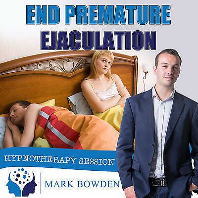 END PREMATURE EJACULATION HYPNOSIS CD - Mark Bowden Hypnotherapy sex drive