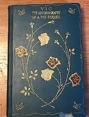 Vic, The Autobiography Of A Fox Terrier ~ Smooth Fox Terrier Antique Dog Book