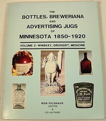 Minnesota Bottles Jugs Advertising Whiskey Medicine Book 1850-1920 Vol. 2 Soft