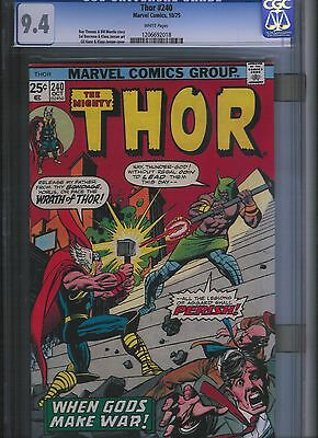 Thor # 240 CGC 9.4 White Pages. UnRestored