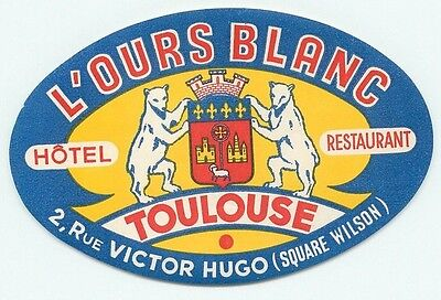 Toulouse France L'ours Blanc Hotel Restaurant Vintage Luggage Label
