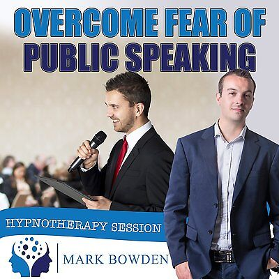OVERCOME FEAR OF PUBLIC SPEAKING HYPNOSIS CD - Mark Bowden Hypnotherapy