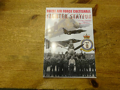 Royal Air Force Coltishall Fighter Station A Station History By Mick Jennings