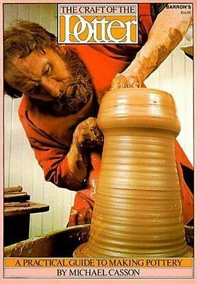 The Craft of the Potter by Michael Casson (1979, Paperback)
