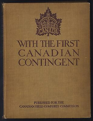 """WW1 WWI Canada CEF book """"With the First Canadian Contingent"""" 1915"""