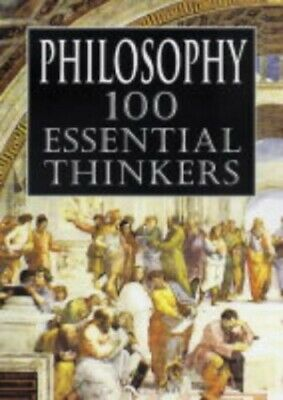Philosophy: 100 Essential Thinkers by Stokes, Philip Hardback Book The Cheap