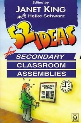 52 Ideas for Secondary Classroom Assemblies by King, Janet Paperback Book The