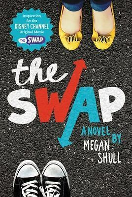 The Swap by Megan Shull (2016, Paperback)