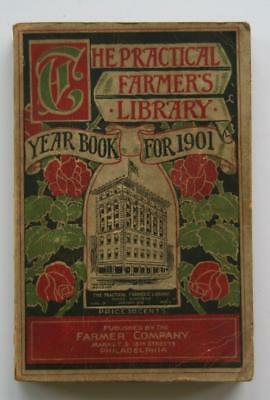 The Practical Farmers Library for 1901 Yearbook Farmer Company Seed Crop