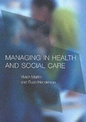 Managing in Health and Social Care by Henderson, Euan Paperback Book The Cheap