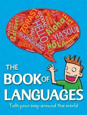 The Book of Languages: Talk your way around the world by Webb, Mick Book The