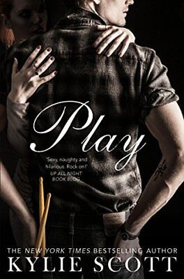 Play (Stage Dive) by Kylie Scott New Paperback Book
