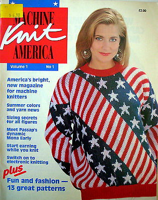 MACHINE KNIT AMERICA Magazine  Vol 1 No 1 - 13 Great Patterns - VGC
