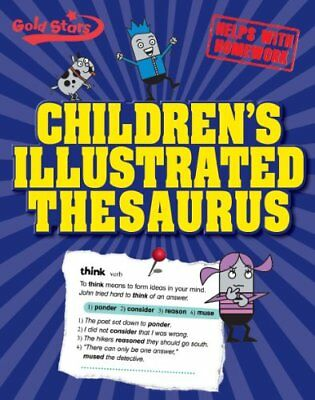 Childrens Illustrated Thesaurus (Gold Stars) by Parragon Books - Gold  Paperback