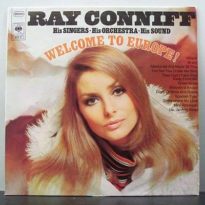 (o) Ray Conniff - Welcome To Europe!