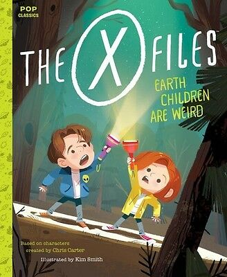 X Files Earth Children Are Weird - Kim Smith (, Book New)