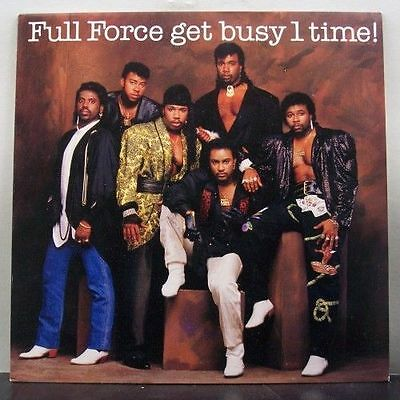 (o) Full Force - Get Busy 1 Time!