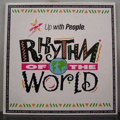 (o) Up With People - Rhythm Of The World