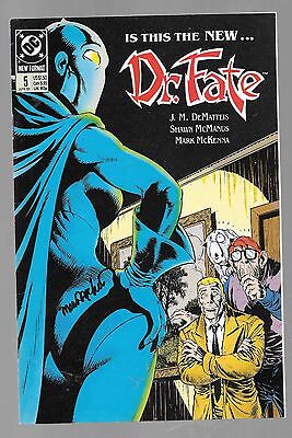 DR FATE 5 SIGNED BY MARK MCKENNA Eric Strauss Linda Nabu Typhon Lords of Chaos