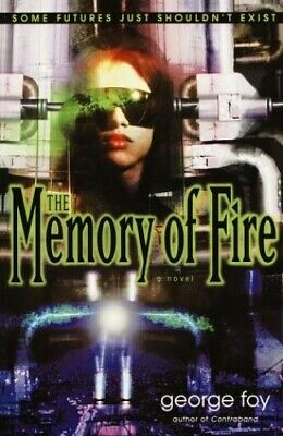 The Memory of Fire (Bantam Spectra Book) by Foy, George Book The Cheap Fast Free