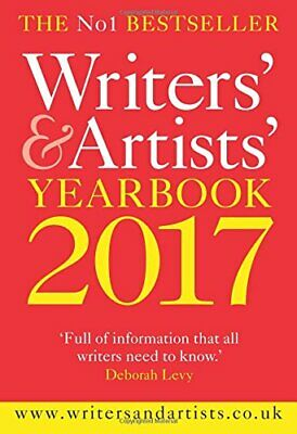 Writers' & Artists' Yearbook 2017 (Writers' and Artis... by Bloomsbury Yearbooks
