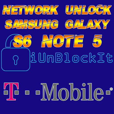T-MOBILE Galaxy S6 S6 EDGE+ Note 5 Network Unlock Remote Service