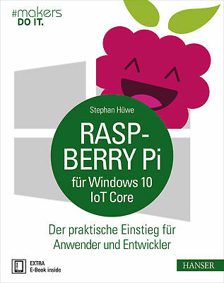 Raspberry Pi für Windows 10 IoT Core Stephan Hüwe