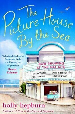 The Picture House by the Sea by Hepburn, Holly Book The Cheap Fast Free Post