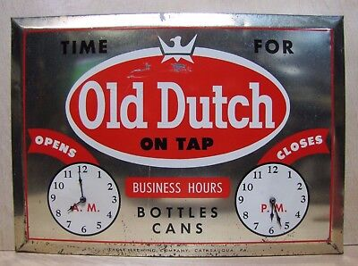 Orig 'Time for OLD DUTCH On Tap' Beer Sign Bar Pub Tavern Bus Hours Eagle Brewin