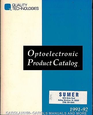 QUALITY TECHNOLOGIES 1991-92 Optoelectronic Product Catalog