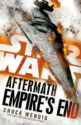 Star Wars: Aftermath: Empires End by Chuck Wendig New Paperback Book
