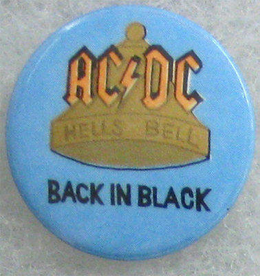 AC/DC - Back in Black/Hells Bells _RARE VTG 80's Pin Badge Button - jacket/shirt