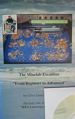 The Minelab Excalibur: From Beginner to Advanced (Includes the Audio)