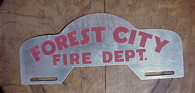 FOREST CITY FIRE DEPT. Vintage  LICENSE TOPPER SIGN with Reflective Paint