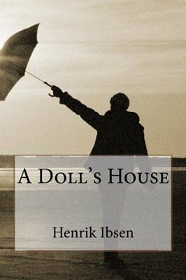 A Dolls House by Henrik Ibsen New Paperback Book