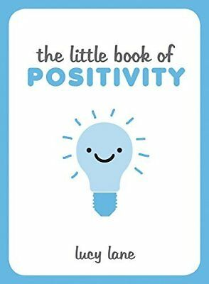 The Little Book of Positivity by Lucy Lane New Hardback Book